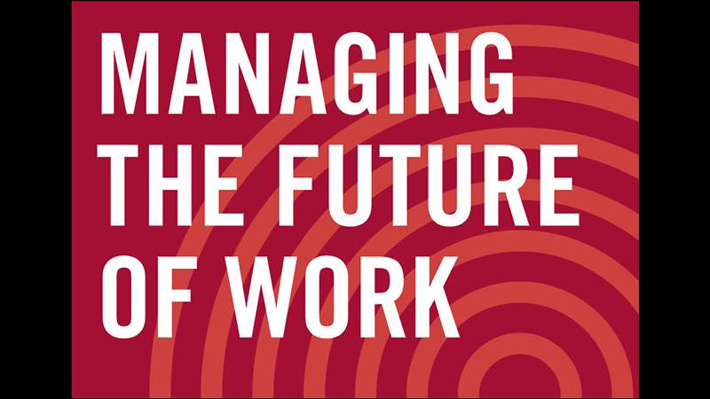 """Graphic that reads """"Managing the Future of Work"""" with red swirlies in the background."""