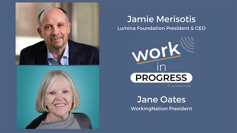 """""""Work in Progress"""" podcast logo superimposed with the faces of Jamie Merisotis and show host Jane Oates."""